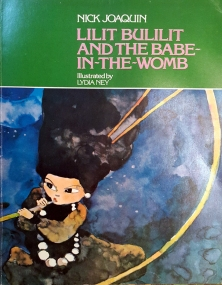 1979 Nick Joaquin's Pop Stories For Groovy Kids - Lilit Bulilit and the Babe-in-the-Womb