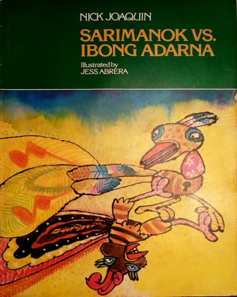 1979 Nick Joaquin's Pop Stories For Groovy Kids - Sarimanok VS Ibong Adarna