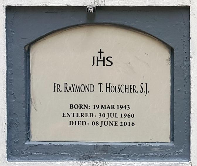 2016 Fr. Raymond T. Holscher SJ (1943-2016)